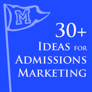 30-plus-ideas-for-admissions-marketing